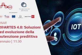 """Webinar """"CNR@ARTES 4.0: Soluzioni IoT ed evoluzione della manutenzione predittiva"""""""